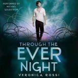Through the Ever Night, Veronica Rossi