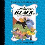 The Princess in Black and the Giant Problem, Shannon Hale