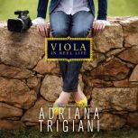 Viola in Reel Life, Adriana Trigiani