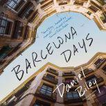 Barcelona Days, Daniel Riley