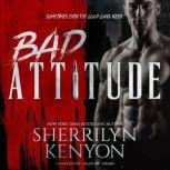 Bad Attitude, Sherrilyn Kenyon