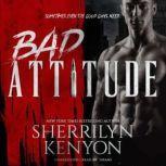 Bad Attitude, Sherrilyn Kenyon