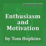 Enthusiasm and Motivation Becoming a Sales Professional, Tom Hopkins