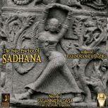 The Yogic Practice Of Sadhana, Rabindranath Tagore