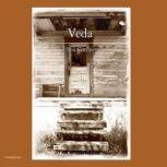 Veda A Novel, Ellen Gardner