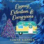 Eggnog, Extortion, & Evergreens, Tonya Kappes