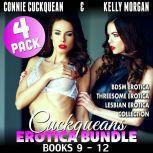 Cuckqueans Erotica Bundle 4-Pack : Books 9 - 12 (BDSM Erotica Threesome Erotica Lesbian Erotica Collection), Connie Cuckquean