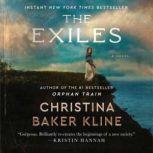 The Exiles A Novel, Christina Baker Kline