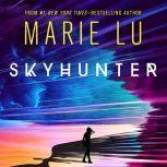 Skyhunter, Marie Lu