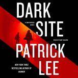 Dark Site A Sam Dryden Novel, Patrick Lee