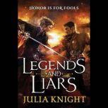 Legends and Liars, Julia Knight