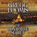 The Bonaparte Secret, Gregg Loomis
