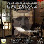 The Murderers In The Rue Morgue, Edgar Allan Poe