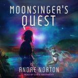 Moonsinger's Quest, Andre Norton