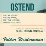 Ostend, Volker Weidermann