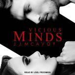Vicious Minds Part 1, J.J. McAvoy