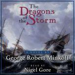 The Dragons of the Storm (In the Land of Whispers Book 2), George Robert Minkoff