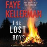 The Lost Boys A Decker/Lazarus Novel, Faye Kellerman