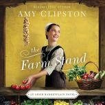The Farm Stand, Amy Clipston