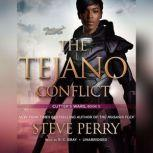 The Tejano Conflict Cutters Wars, Steve Perry