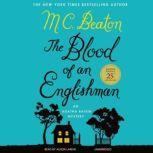 The Blood of an Englishman An Agatha Raisin Mystery, M. C. Beaton