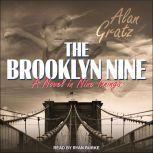 The Brooklyn Nine, Alan Gratz