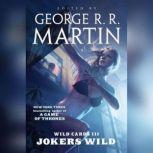 Wild Cards III: Jokers Wild, George R. R. Martin