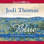 Texas Blue, Jodi Thomas