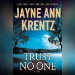 Trust No One, Jayne Ann Krentz