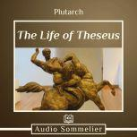 The Life of Theseus, Plutarch