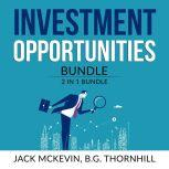 Investment Opportunities Bundle: 2 in 1 Bundle, Make Money in Stocks and Manage Your Properties, Jack McKevin