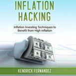 Inflation Hacking, Kendrick Fernandez