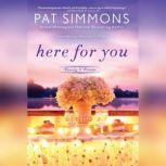 Here for You, Pat Simmons
