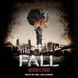 The Fall, Devon C. Ford