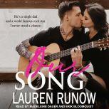 Our Song, Lauren Runow