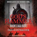 God's Hammer, Eric Schumacher