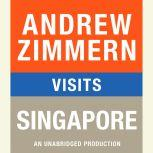 Andrew Zimmern visits Singapore Chapter 11 from THE BIZARRE TRUTH, Andrew Zimmern