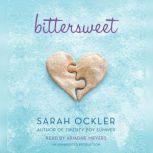 Bittersweet, Sarah Ockler