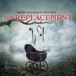 The Replacement, Brenna Yovanoff