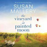 The Vineyard at Painted Moon, Susan Mallery