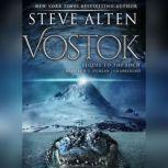 Vostok, Steve Alten