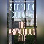 The Armageddon File, Stephen Coonts