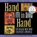 Hand in Hand Ten Black Men Who Changed America, Andrea Pinkney