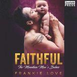 Faithful The Mountain Man's Babies, Book Ten, Frankie Love