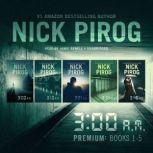 3 a.m. Premium: Books 1-5, Nick Pirog