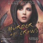 Murder of Crows A Novel of the Others, Anne Bishop