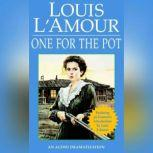 One for the Pot, Louis L'Amour