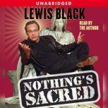 Nothing's Sacred, Lewis Black