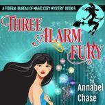 Three Alarm Fury, Annabel Chase