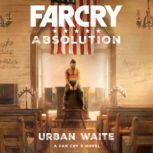 Far Cry Absolution, Urban Waite